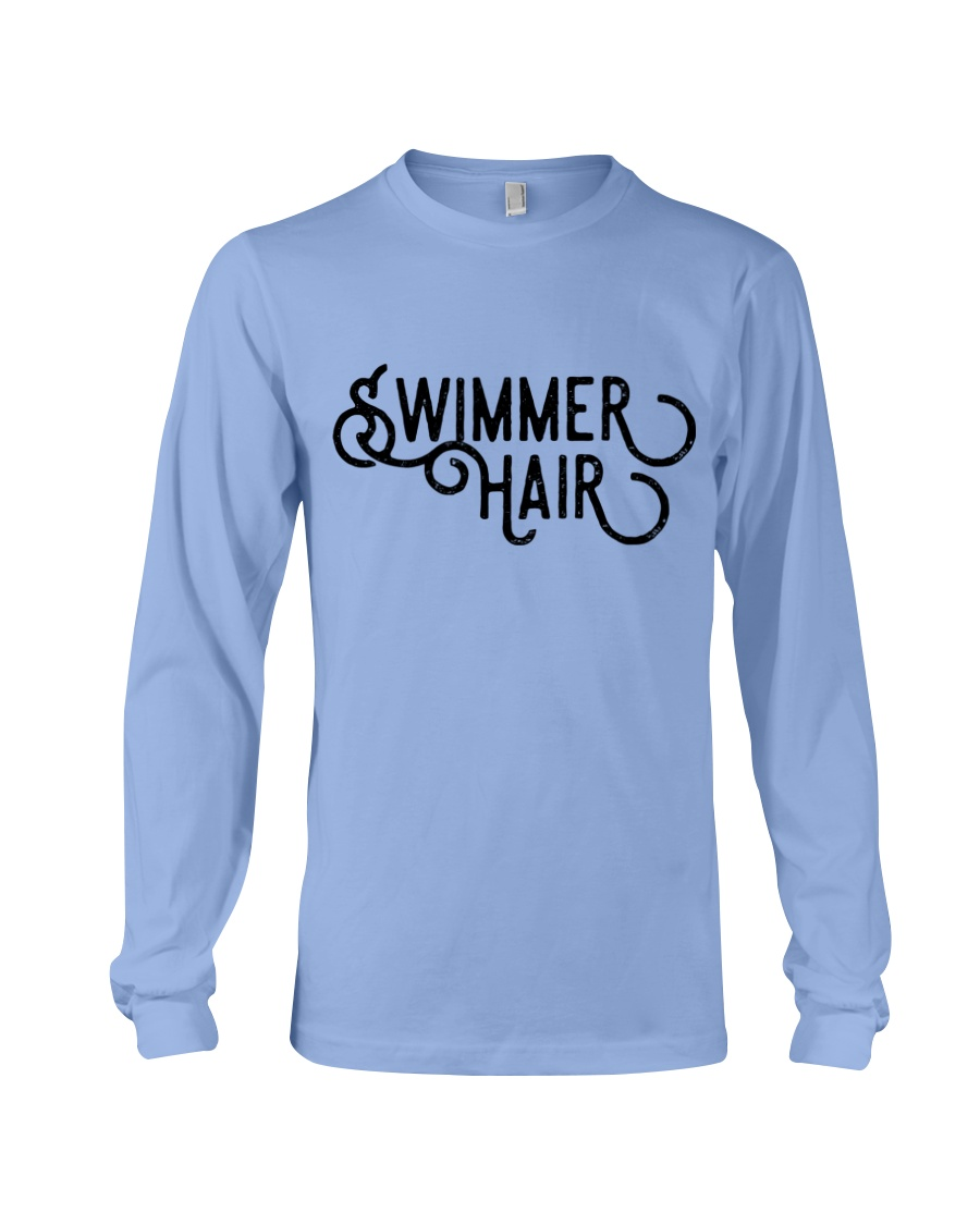 Swimmer Hair Don't Care - Front and Back Long Sleeve Tee