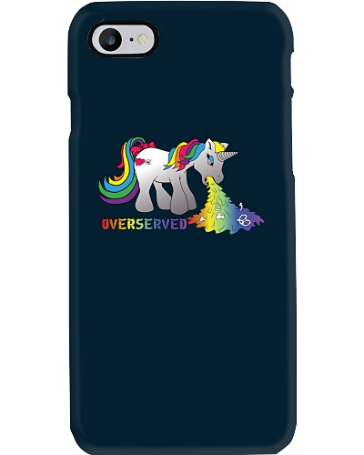 Over Served Unicorn Phone Case