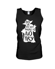 Do or Do Not There is No Try Unisex Tank thumbnail