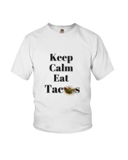 Keep Calm Eat Tacos Youth T-Shirt tile