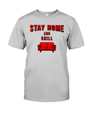 Stay Home and Chill Classic T-Shirt thumbnail