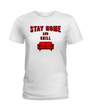 Stay Home and Chill Ladies T-Shirt thumbnail
