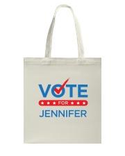 Vote for Jennifer Tote Bag thumbnail