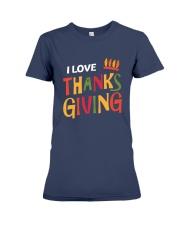 I love Thanksgiving Premium Fit Ladies Tee front