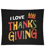 "I love Thanksgiving Wall Tapestry - 60"" x 51"" thumbnail"
