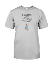 Swing and I Throw Things Classic T-Shirt thumbnail