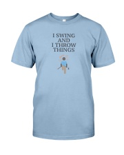 Swing and I Throw Things Premium Fit Mens Tee front
