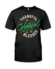 Thankful Grateful  Blessed Classic T-Shirt front