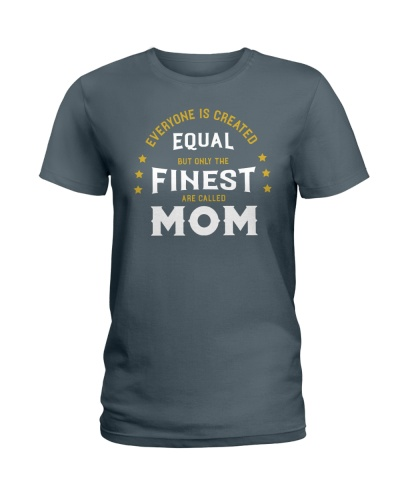 The Finest are Called Mom