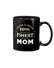 The Finest are Called Mom Mug thumbnail