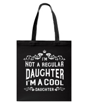 I'm a Cool Daughter Tote Bag thumbnail