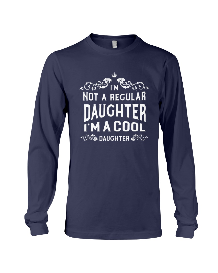 I'm a Cool Daughter Long Sleeve Tee