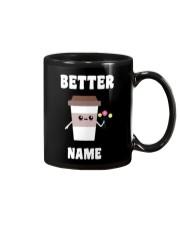 Better personalized Mug front