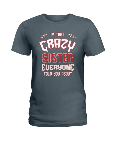 I'm That Crazy Sister
