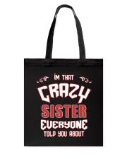 I'm That Crazy Sister Tote Bag thumbnail