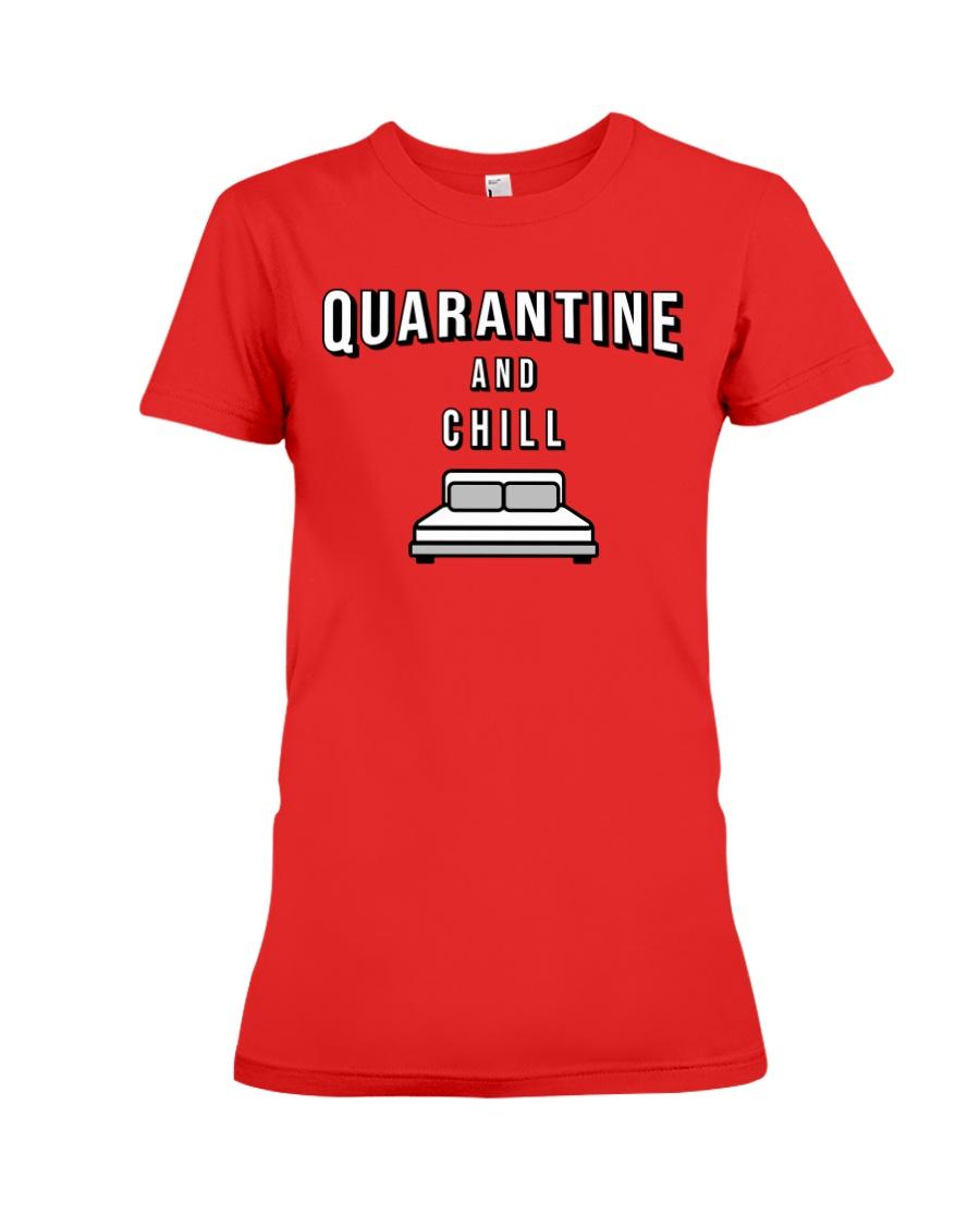 Quarantine and Chill - Red Version Premium Fit Ladies Tee