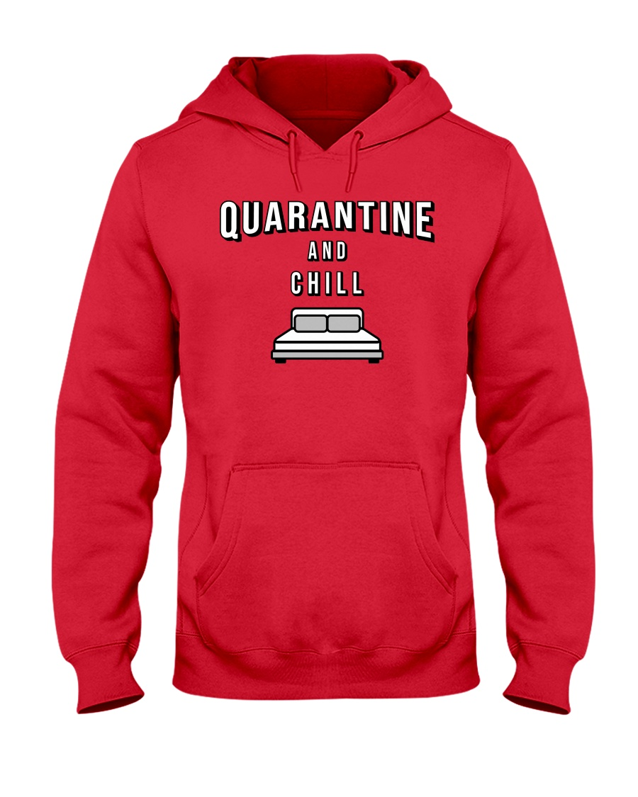 Quarantine and Chill - Red Version Hooded Sweatshirt