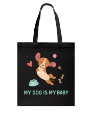 My Dog Is My Baby Tote Bag thumbnail