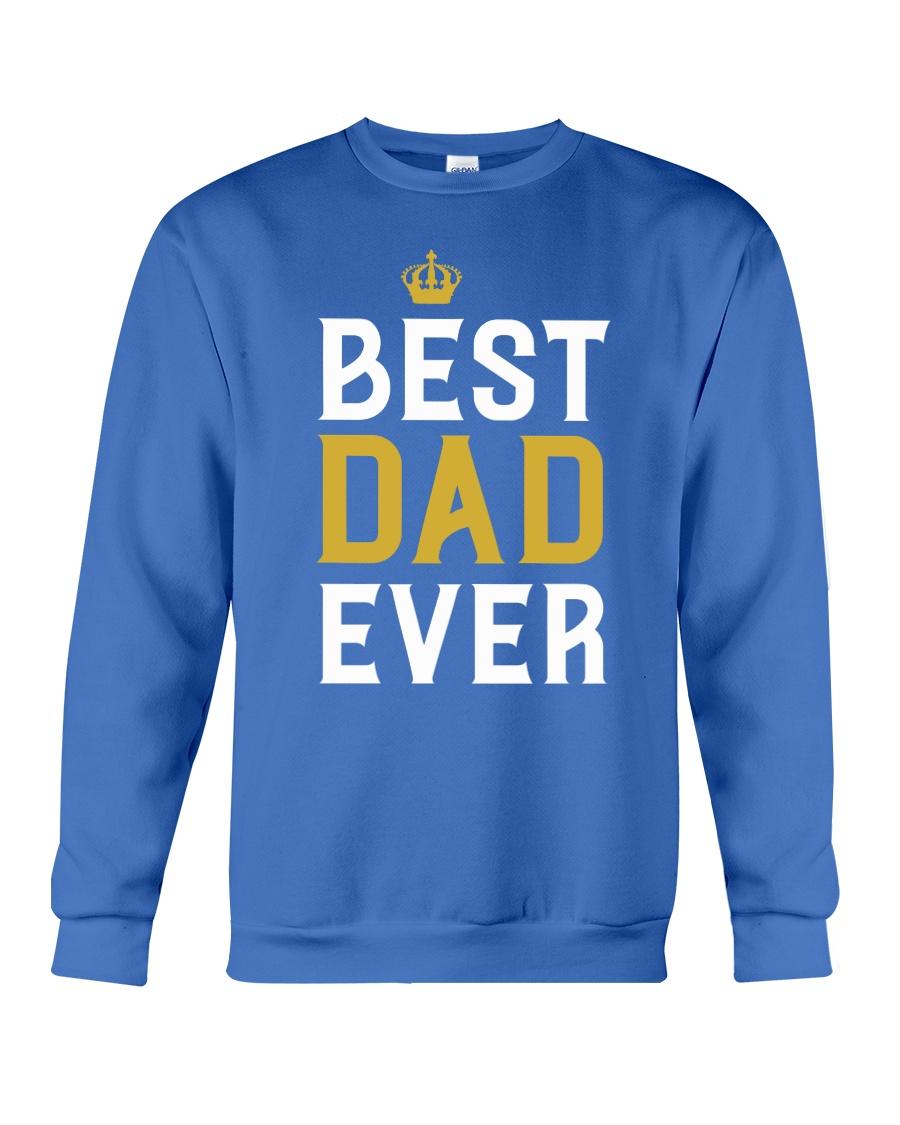 Best Dad Ever Crewneck Sweatshirt