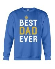 Best Dad Ever Crewneck Sweatshirt front