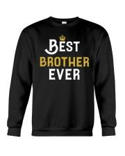 Best Brother Ever Crewneck Sweatshirt thumbnail