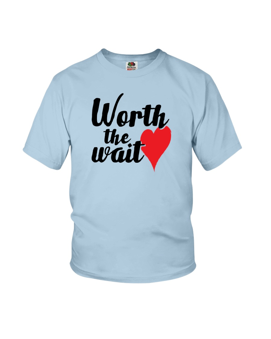 Worth The Wait Youth T-Shirt