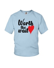 Worth The Wait Youth T-Shirt front