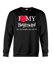 I Love My Boyfriend - Yes He Bought This For Me Crewneck Sweatshirt thumbnail