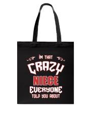 I'm That Crazy Niece Tote Bag thumbnail