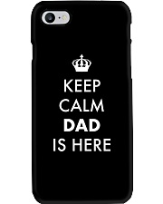 Keep Calm Dad is Here Phone Case thumbnail