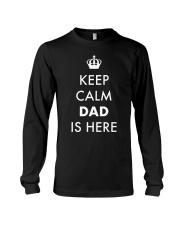 Keep Calm Dad is Here Long Sleeve Tee thumbnail