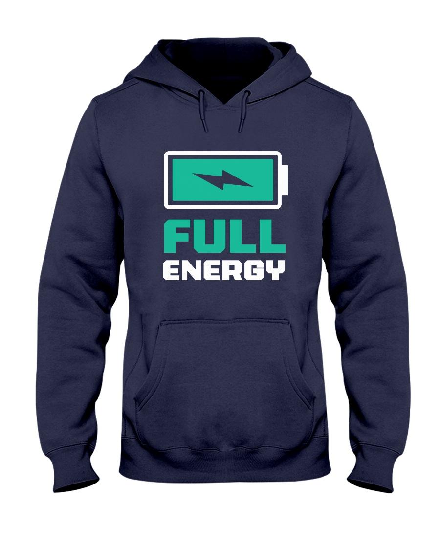 Full of energy  Hooded Sweatshirt