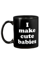 I Make Cute Babies Mug back