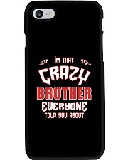 I'm That Crazy Brother Phone Case thumbnail