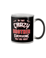 I'm That Crazy Brother Color Changing Mug thumbnail
