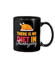 There is no Diet in Thanksgiving Mug thumbnail