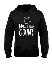 Make Today Count Hooded Sweatshirt thumbnail