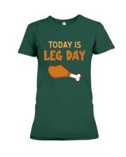 Today is Leg Day Premium Fit Ladies Tee thumbnail