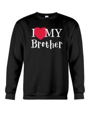 I Love My Brother Crewneck Sweatshirt thumbnail