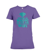 There is magic in the air and it's called WiFi Premium Fit Ladies Tee thumbnail