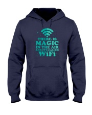 There is magic in the air and it's called WiFi Hooded Sweatshirt thumbnail