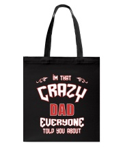 I'm That Crazy Dad Tote Bag thumbnail
