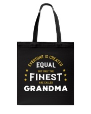 The Finest are Called Grandma Tote Bag thumbnail