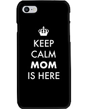 Keep Calm Mom is Here Phone Case thumbnail
