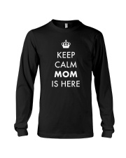 Keep Calm Mom is Here Long Sleeve Tee tile