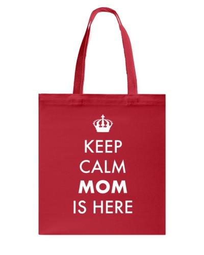 Keep Calm Mom is Here