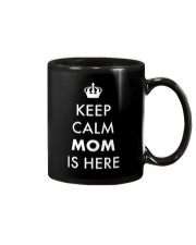Keep Calm Mom is Here Mug thumbnail