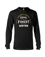 The Finest are Called Sister Long Sleeve Tee thumbnail