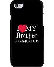 I Love My Brother - Yes he Bought This For Me Phone Case thumbnail