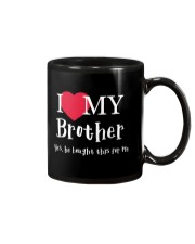 I Love My Brother - Yes he Bought This For Me Mug thumbnail